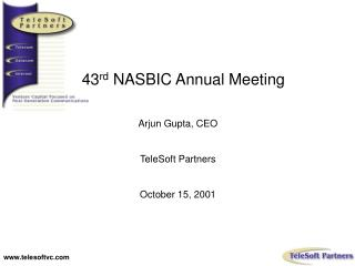 43 rd  NASBIC Annual Meeting