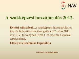 A szakképzési hozzájárulás 2012.