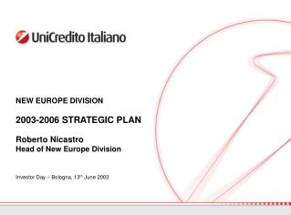 Investor Day  – Bologna, 13 th  June 2003