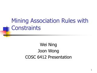 Mining Association Rules with Constraints
