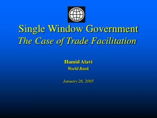 Single Window Government The Case of Trade Facilitation