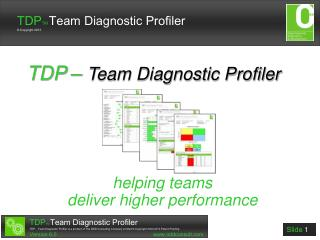 TDP –  Team Diagnostic Profiler