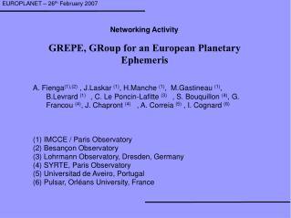 GREPE, GRoup for an European Planetary Ephemeris