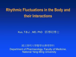 Rhythmic Fluctuations in the Body and their Interactions