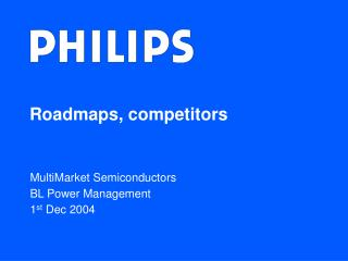 Roadmaps, competitors