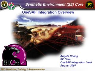 OneSAF Integration Overview