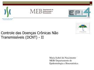 Controle das Doenças Crônicas Não Transmissíveis (DCNT) - II