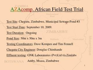 A Z A comp . African Field Test Trial Test Site : Chegutu, Zimbabwe, Municipal Sewage Pond #3