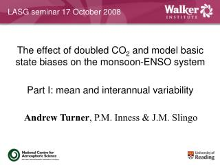 The effect of doubled CO 2  and model basic state biases on the monsoon-ENSO system