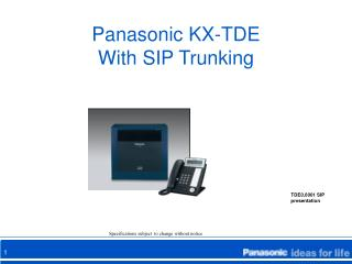 Panasonic KX-TDE  With SIP Trunking