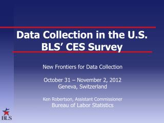 Data Collection in the U.S. BLS' CES Survey
