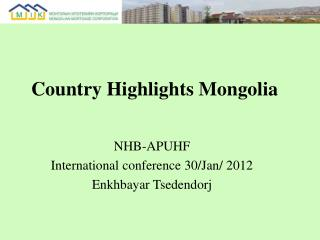 Country Highlights Mongolia