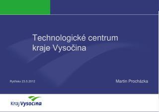 Technologické centrum  kraje Vysočina