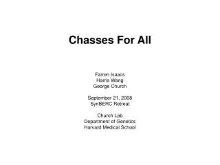Chasses For All