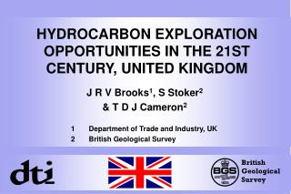 HYDROCARBON EXPLORATION OPPORTUNITIES IN THE 21ST CENTURY, UNITED KINGDOM