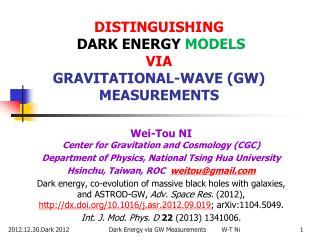 DISTINGUISHING DARK ENERGY  MODELS VIA GRAVITATIONAL-WAVE (GW)  MEASUREMENTS