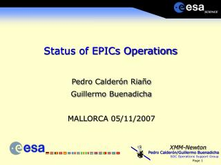 Status of EPICs Operations