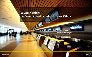 Wyse Xenith:  Lo 'zero client' costruito per Citrix