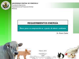 UNIVERSIDAD CENTRAL DE VENEZUELA Facultad de Agronomía  Departamento de Producción Animal Maracay