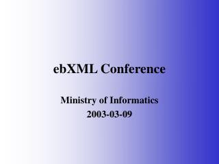 EbXML Conference