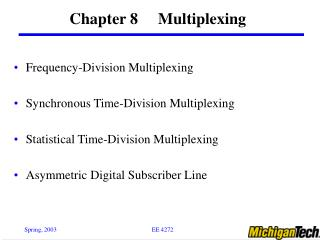 Chapter 8     Multiplexing