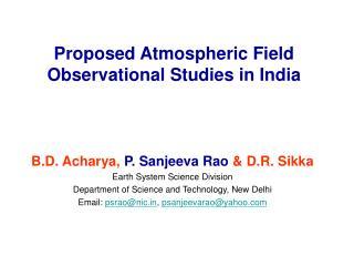 Proposed Atmospheric Field Observational Studies in India