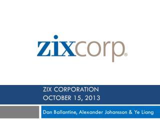 Zix  CORPORATION October 15, 2013