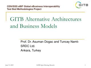 GITB Alternative Architectures and Business Models
