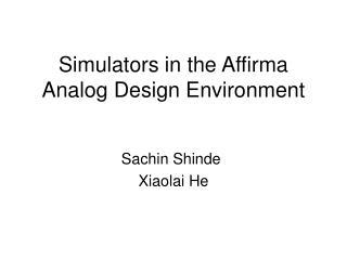 Simulators in the Affirma Analog Design Environment