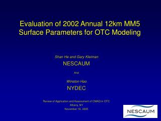 Evaluation of 2002 Annual 12km MM5 Surface Parameters for OTC Modeling