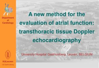 A new method for the evaluation of atrial function: transthoracic tissue Doppler echocardiography