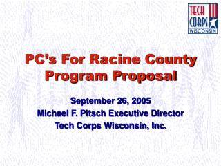 PC's For Racine County Program Proposal