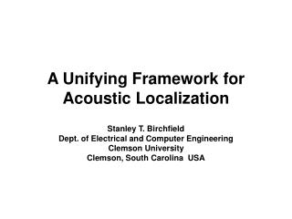 A Unifying Framework for Acoustic Localization