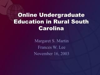 Online Undergraduate Education in Rural South Carolina