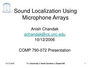 Sound Localization Using Microphone Arrays