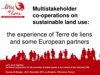 the experience of Terre de liens and some European partners