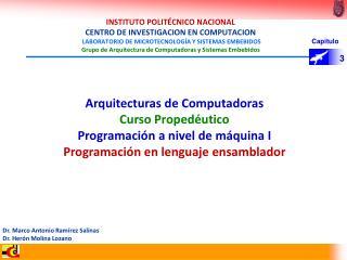 Arquitecturas de Computadoras Curso Propedéutico Programación a nivel de máquina I