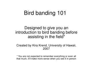Bird banding 101