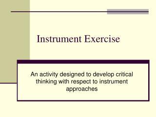 Instrument Exercise