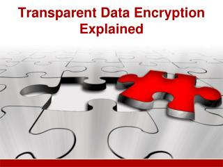 Transparent Data Encryption Explained