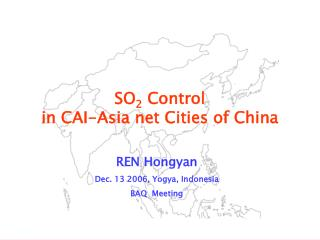 SO 2  Control  in CAI-Asia net Cities of China