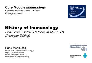 Hans-Martin Jäck Division of Molecular Immunology Dept. Of Internal Medicine III