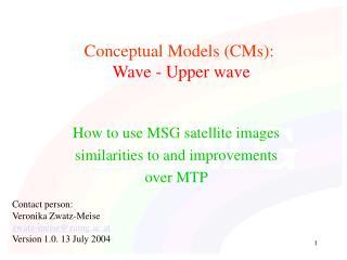 Conceptual Models (CMs): Wave - Upper wave