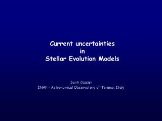 Current uncertainties in Stellar Evolution Models