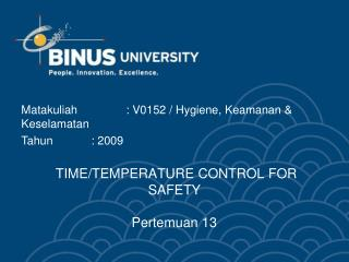 TIME/TEMPERATURE CONTROL FOR SAFETY  Pertemuan 13