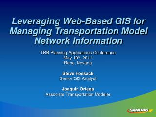 Leveraging Web-Based GIS for Managing Transportation Model Network Information
