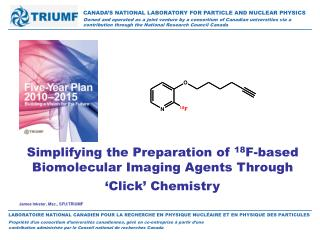 Simplifying the Preparation of  18 F-based Biomolecular Imaging Agents Through 'Click' Chemistry