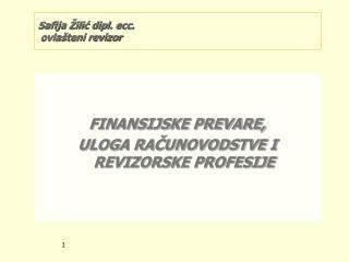 Safija Žilić dipl. ecc.   ovlašteni revizor