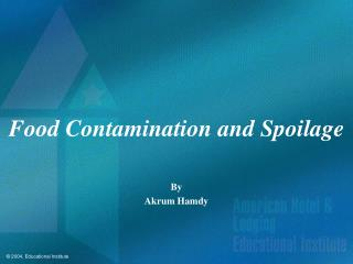 Food Contamination and Spoilage