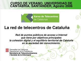 La red de telecentros de Cataluña